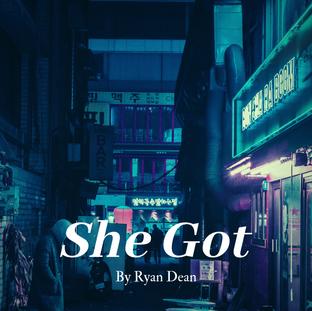 Art Work For 'She Got'