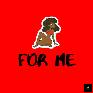 Art Work For 'For Me'