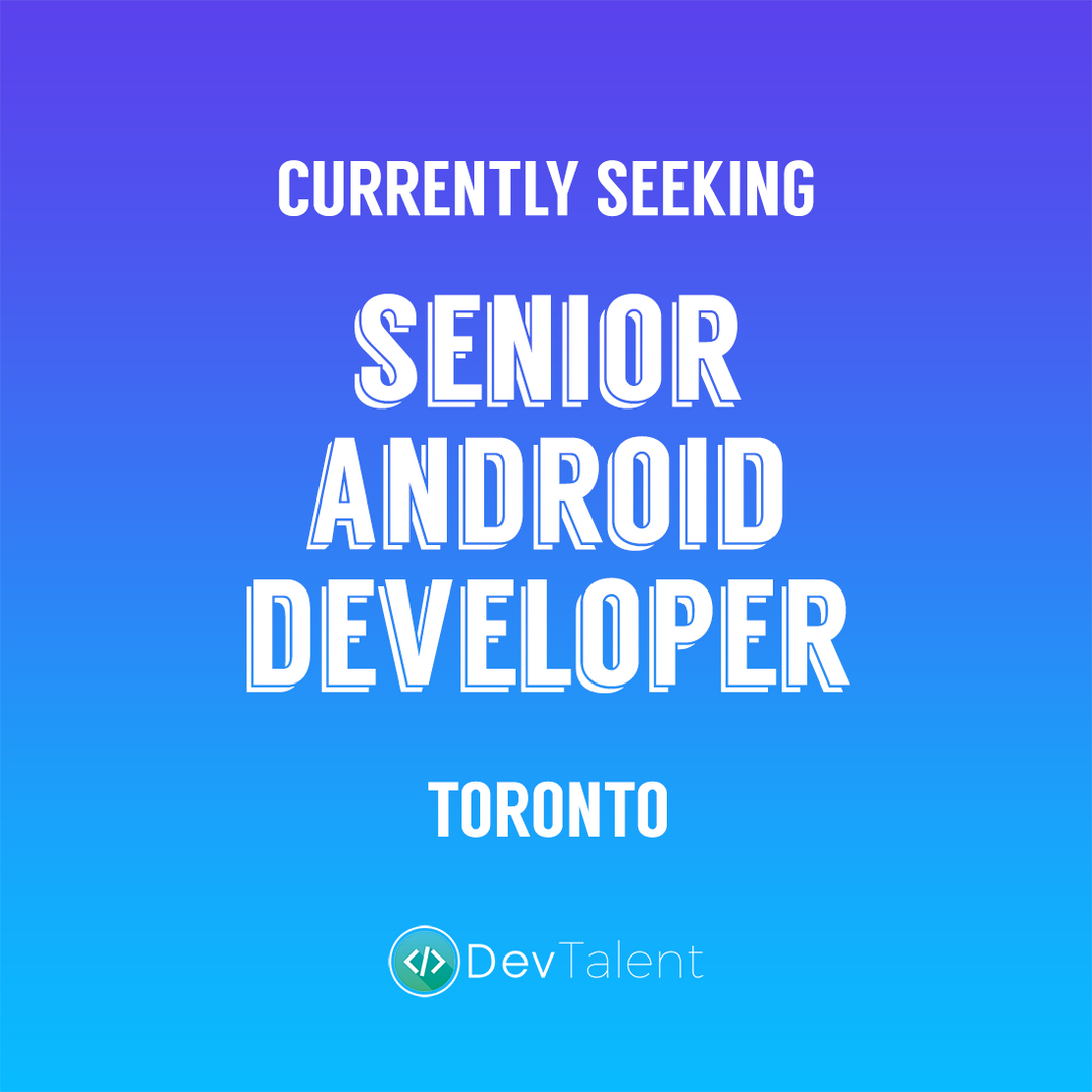 Senior Android Developer - DevTalent