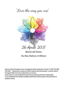 """"""" Love the way you are"""", giovani emergenti a Milano"""