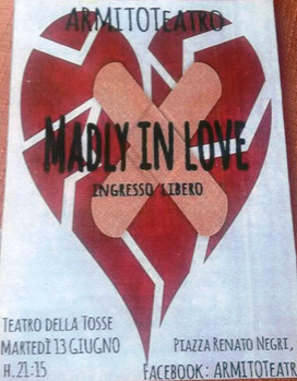"""MADLY IN LOVE"" A TEATRO"