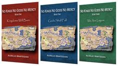 "La trilogia ""No Kings No Gods No Mercy"" di Aurelio Martegani"