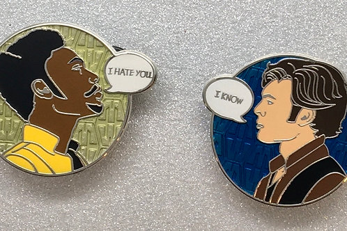 "Young Han & Lando ""I hate you""/""I know"" enamel pins"