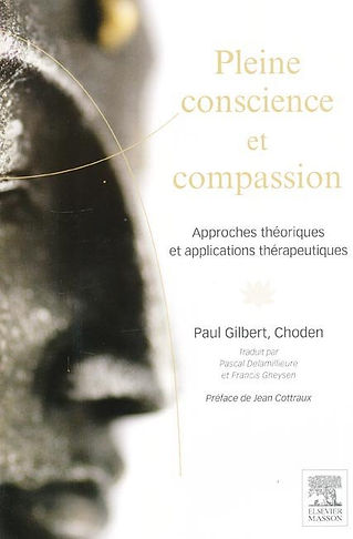 Pleine-Conscience et Compassion - Paul Gilbert