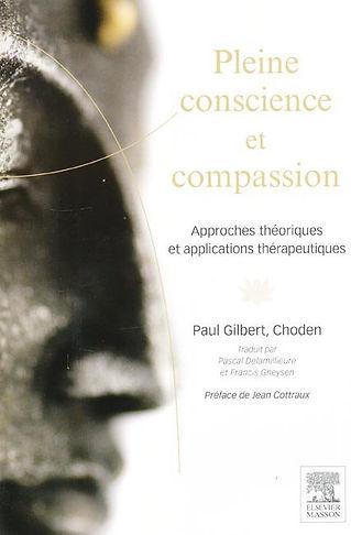 Pleine-Conscience et Compassion - Paul Gilbert