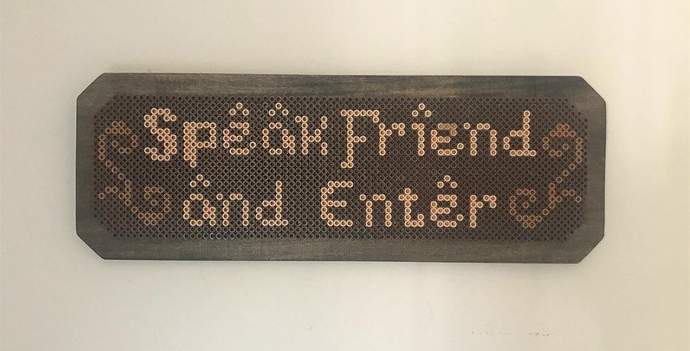 """""""Speak Friend and Enter"""" LOTR Pixel Sign"""