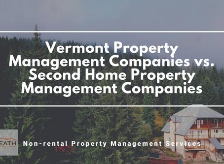 Vermont Property Management Companies vs. Second Home Property Management Companies