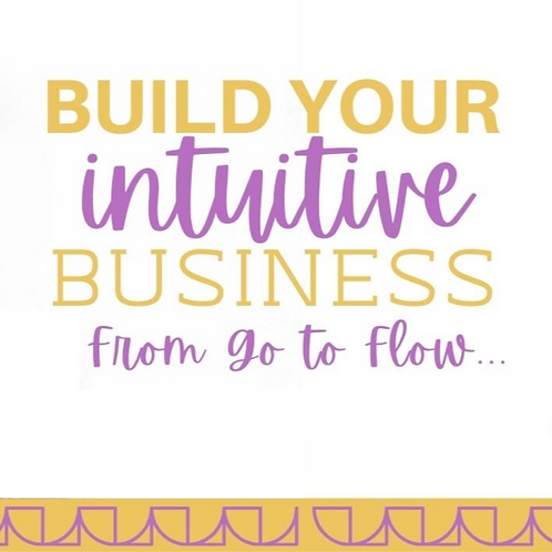 Build Your Intuitive Business