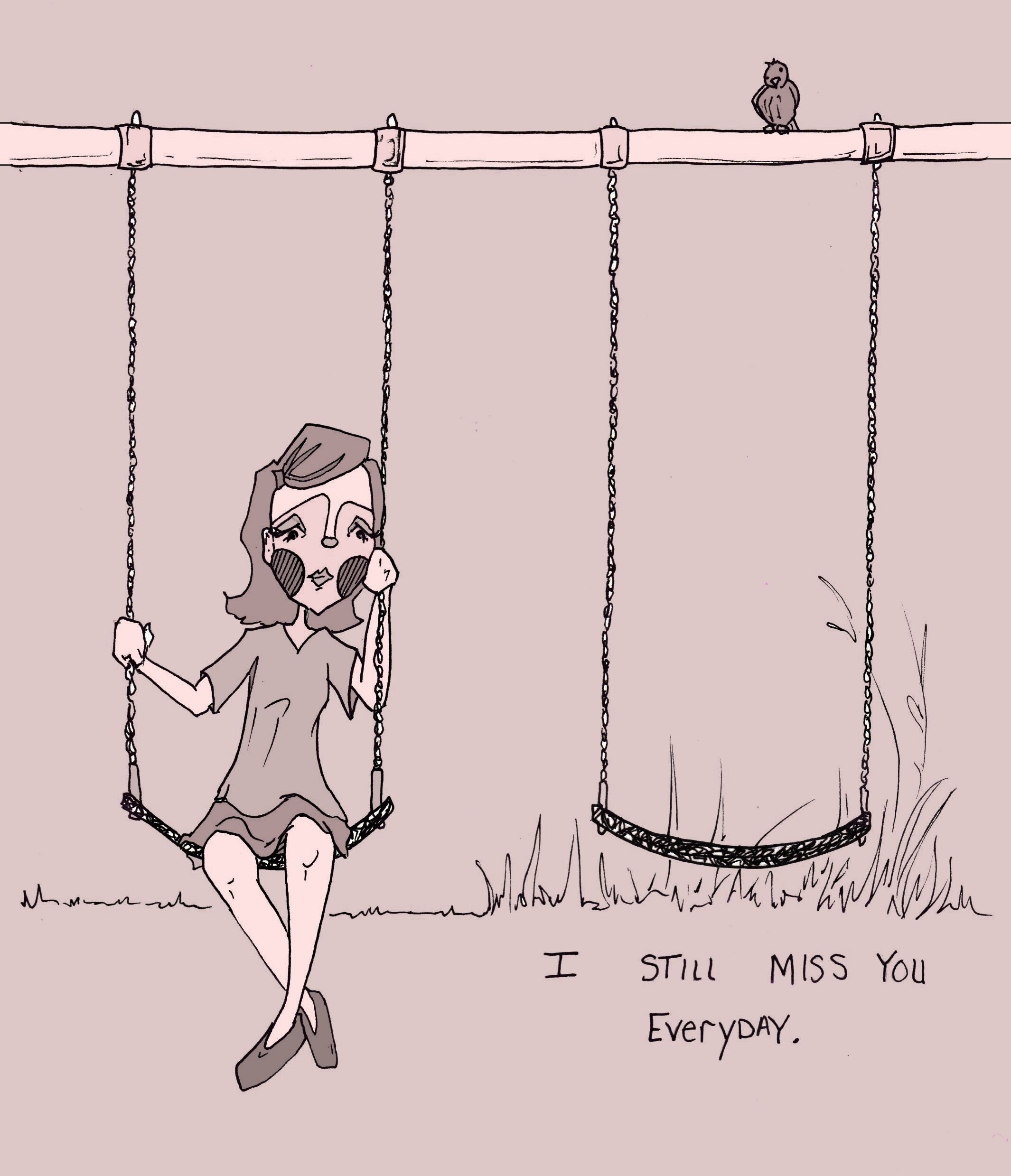 I still miss you everyday.jpg