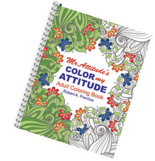 Cover of Mr. Attitude's Color My Attitude Adult Coloring Book by Robert A. Prentice