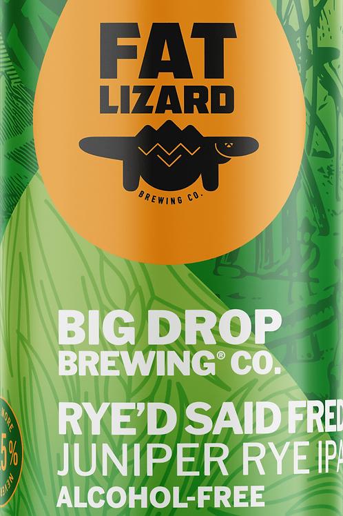 Big Drop - Rye'd Said Fred Juniper Rye Ipa