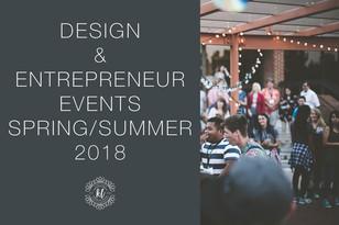 Design and Entrepreneurship Events Spring/Summer 2018