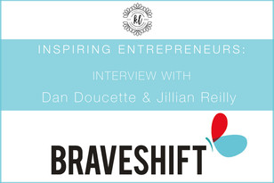 Entrepreneur Series: Interview with Dan Doucette & Jillian Reilly of BraveShift