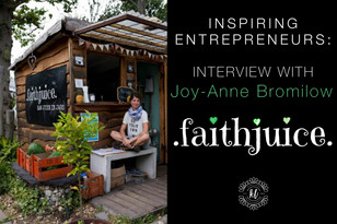 Entrepreneur Series: Interview with Joy-Anne Bromilow of FaithJuice