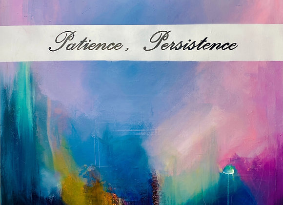 Patience, Persistence