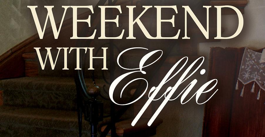 Weekend with Effie 1 Final ebook.jpg