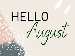 Hello August 2021.png