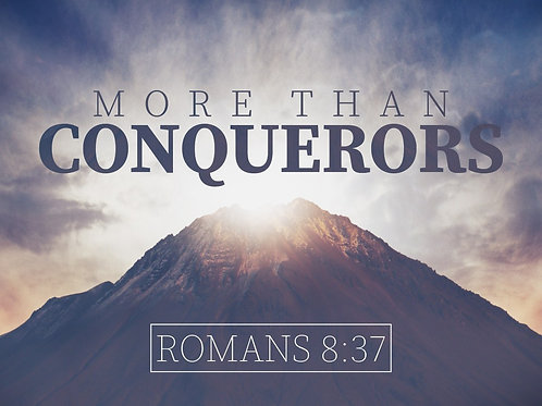 02-09-20: More Than A Conqueror - 4th Declaration
