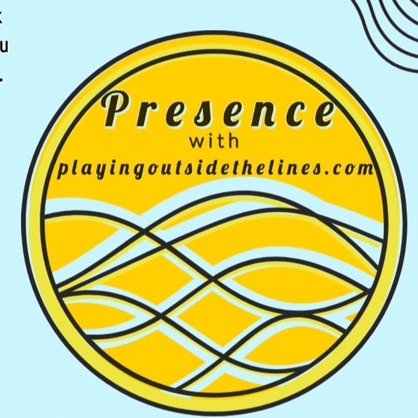Presence - Improv and Mindfulness