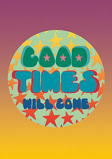 GOOD_TIMES_WILL_COME