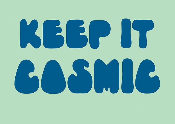 keep_it_cosmic