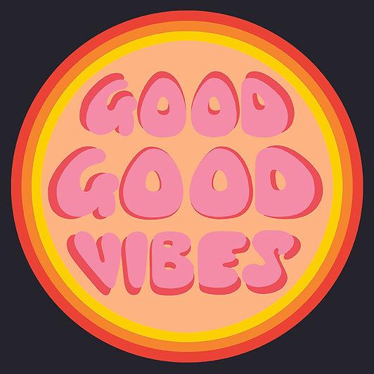 GOOD_GOOD_VIBES