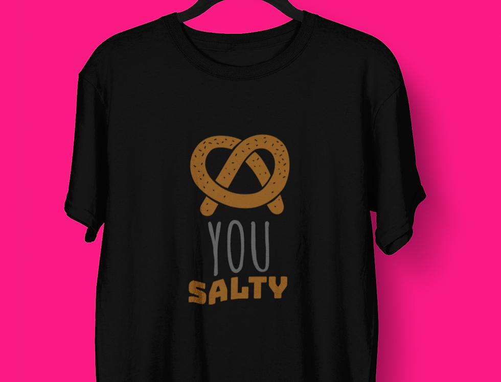 YOU SALTY T-SHIRT