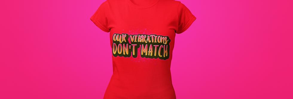 OUR VIBRATIONS T-SHIRT