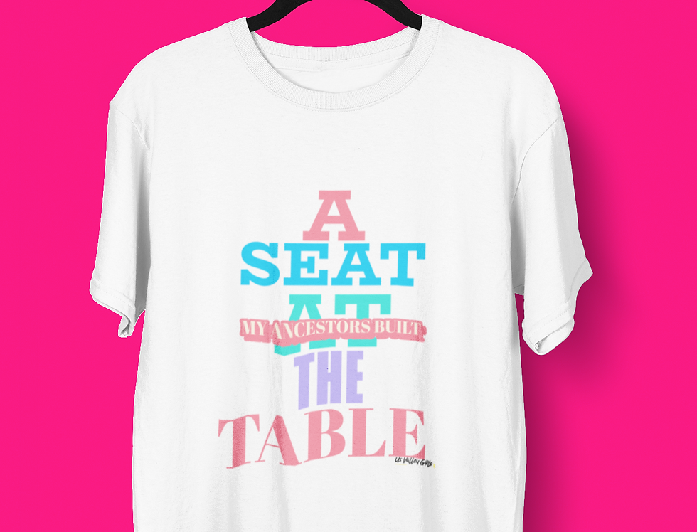 A SEAT AT THE TABLE T-SHIRT