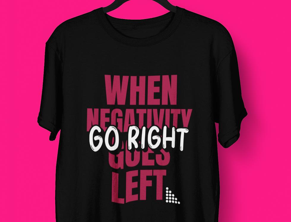 GO RIGHT T-SHIRT