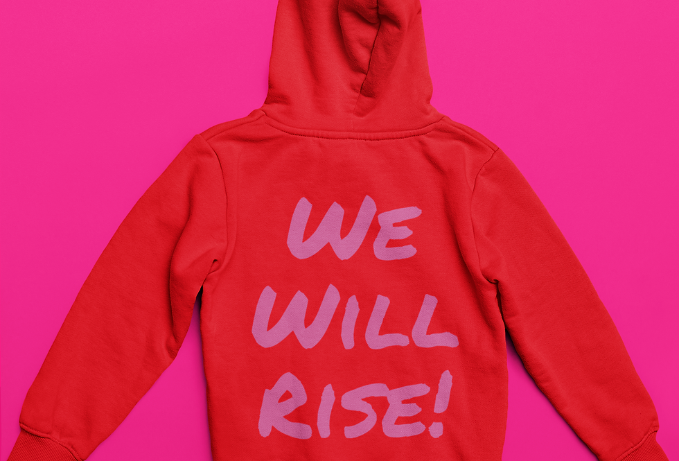 WE WILL RISE SWEATSHIRT