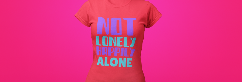NOT LONELY T-SHIRT