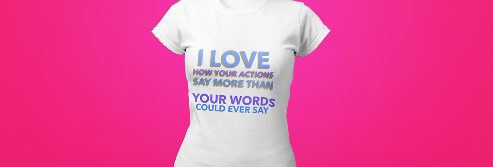 YOUR ACTIONS T-SHIRT