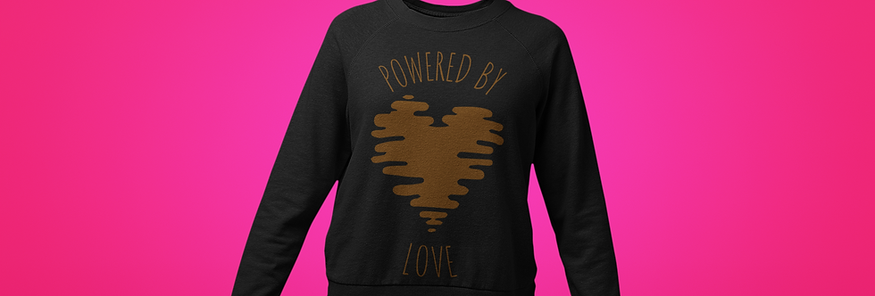 POWERED BY LOVE SWEATSHIRT