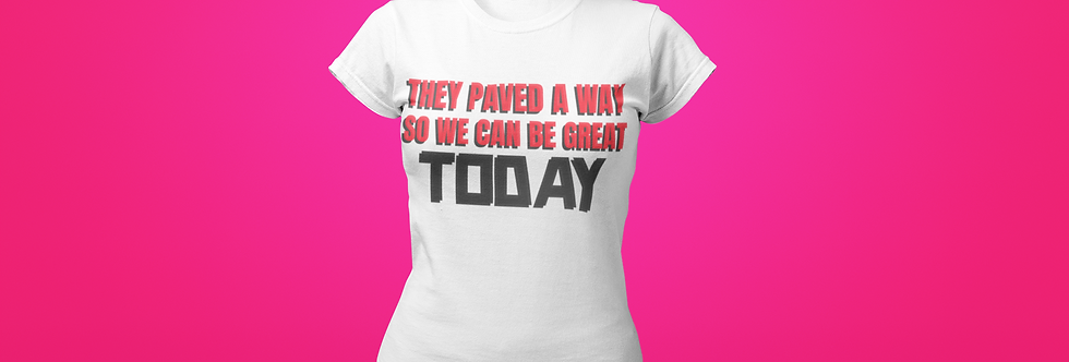 THEY PAVED A WAY T-SHIRT