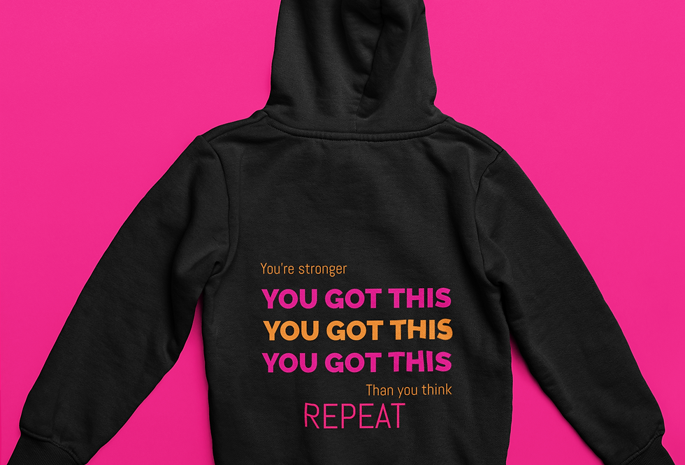 YOU GOT THIS HOODIE