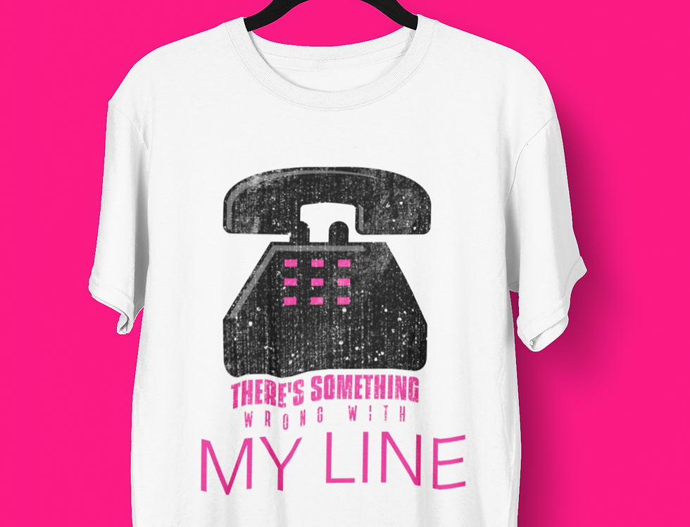 WRONG WITH MY LINE T-SHIRT