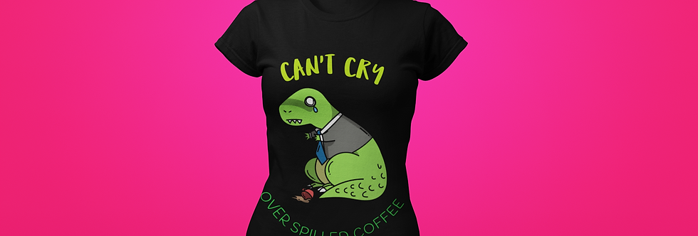 CAN'T CRY T-SHIRT