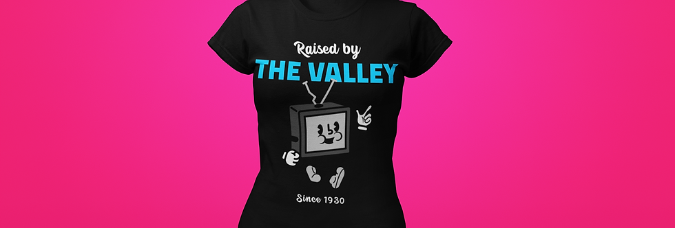 RAISED BY THE VALLEY