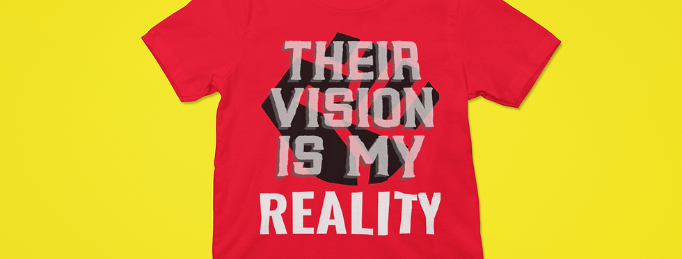 THEIR VISION T-SHIRT