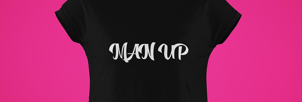 MAN UP CROP TOP