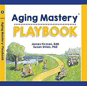 The Aging Mastery Playbook