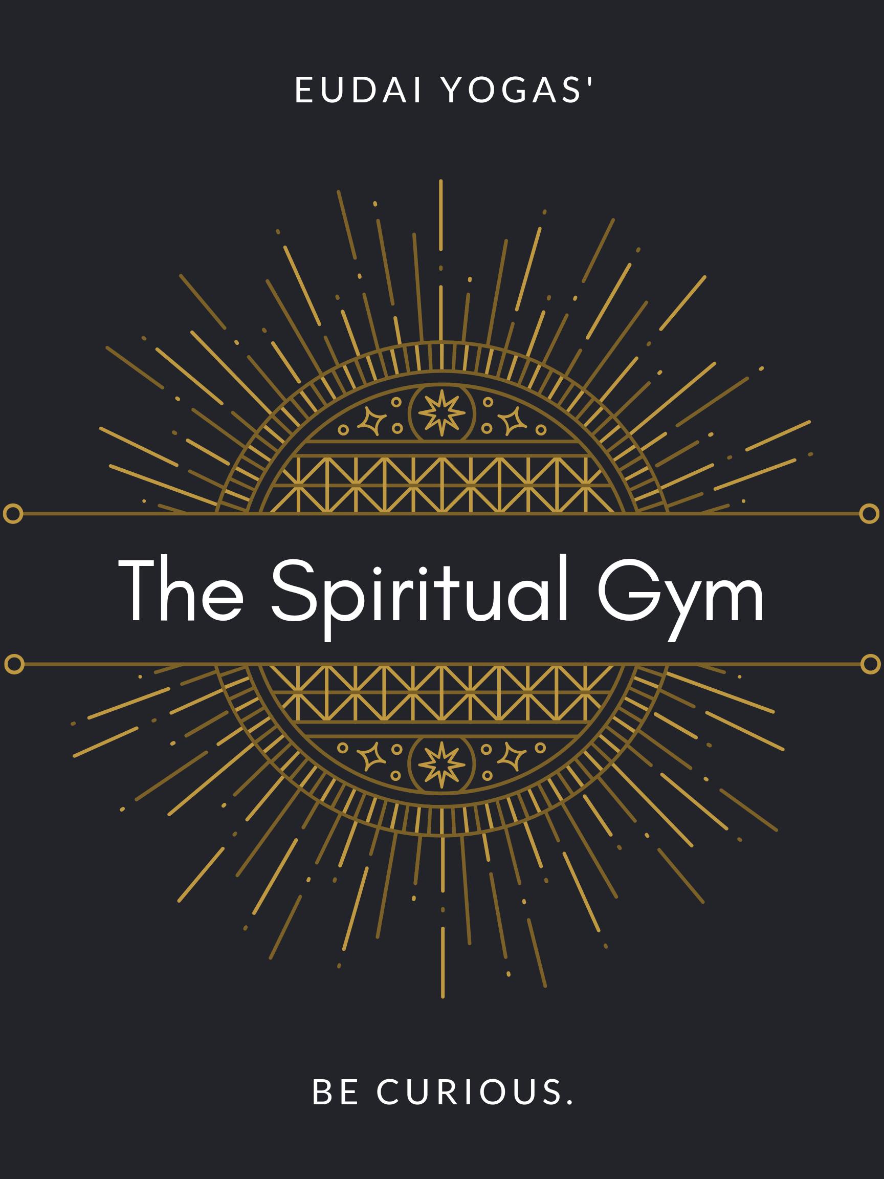 The Spiritual Gym