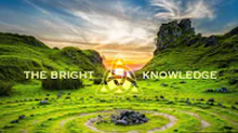 The Bright Knowledge: Episode One