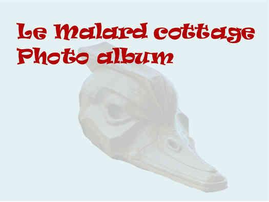 Le Malard Cottage photo album Signage