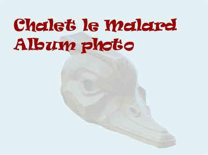 Chalet le Malard enseigne album photo