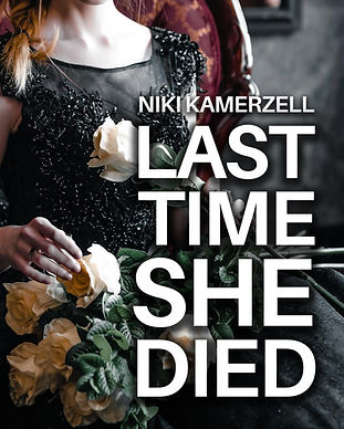 Last Time She Died