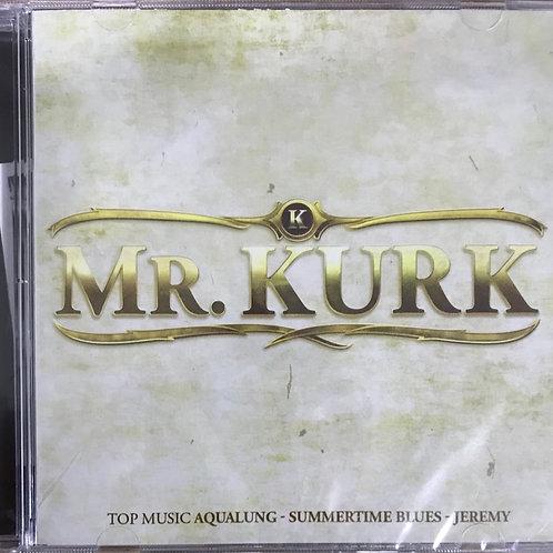 CD Mr. Kurk