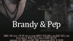 Brandy & Pep - Short Film