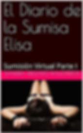 El Diario de la Sumisa Elisa